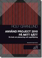 Använd Project 2010 Framsidan